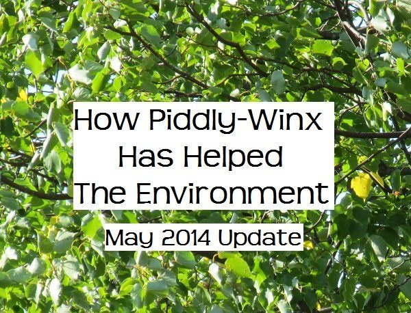 How Has Piddly-Winx Helped the Environment – May 2014 Update
