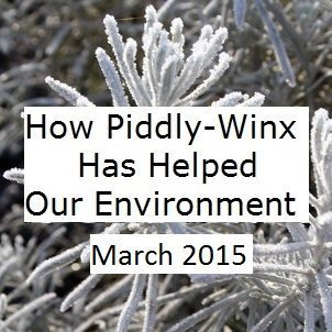 How Has Piddly-Winx Helped the Environment – March 2015 Update