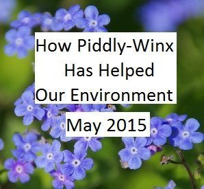 How Has Piddly-Winx Helped the Environment – May 2015 Update