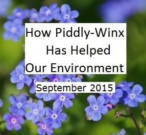 How Has Piddly-Winx Helped the Environment – September 2015 Update