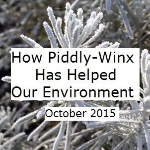 How Has Piddly-Winx Helped the Environment – October 2015 Update