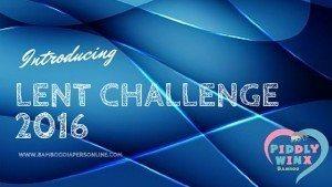 Lent-Challenge-2016-PiddlyWinx