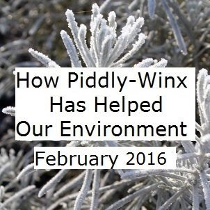 How Has Piddly-Winx Helped the Environment – February 2016 Update