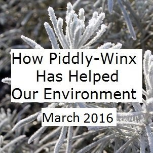 How Has Piddly-Winx Helped the Environment – March 2016 Update