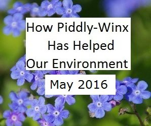 How Piddly-Winx Helped the Environment – May 2016