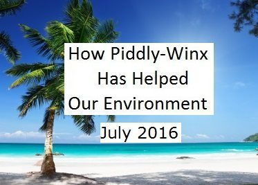 How Piddly-Winx Helped the Environment – July 2016